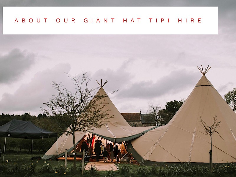1 Giant Hat Tipi